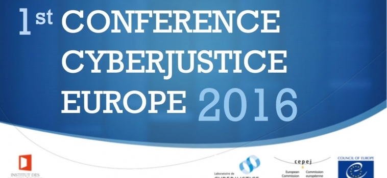 1ère Conférence Cyberjustice Europe 2016