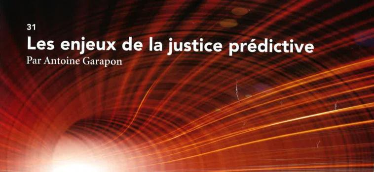 Les enjeux de la Justice prédictive