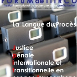Forum de l'IiRCO : La question de la langue du procès