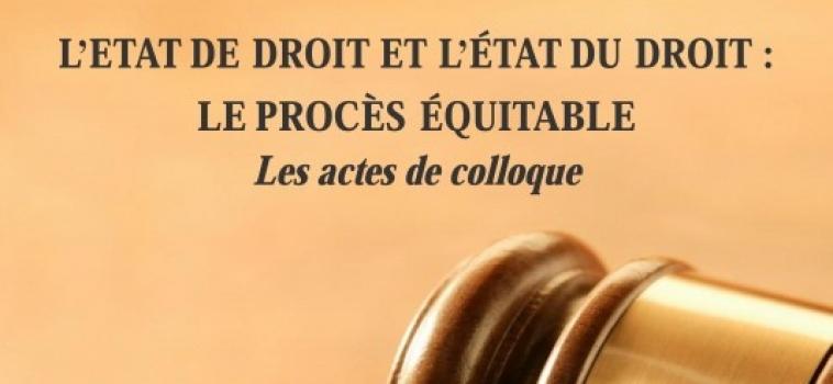 Les Actes de colloque de la quatrième conférence régionale des juristes francophones